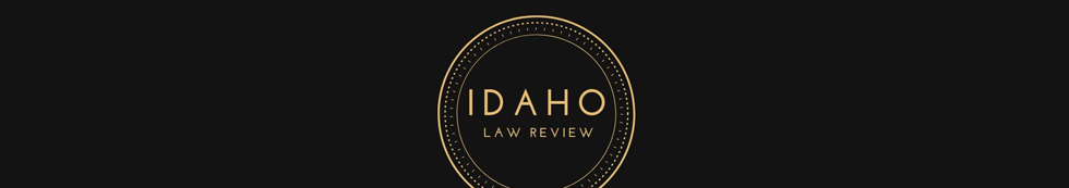 Idaho Law Review