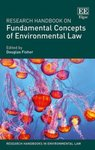 From Protection to Restoration: A Challenge for Environmental Governance, in Research Handbook on Fundamental Concepts of Environmental Law