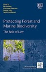 The Valuable Role that Private Environmental Governance Might Play in Managing Global Fisheries Resources, in Protecting Forest and Marine Biodiversity: The Role of Law