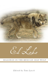 Reintroducing the Missing Parts, in El Lobo: Readings on the Mexican Gray Wolf