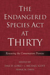 Renewing the Conservation Commitment, in The Endangered Species Act at Thirty, Vol. 1