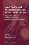 Implementation of the Law of the Sea in the United States: Can the U.S. Become Exceptional in Affirming the United Nations Law of the Sea Convention? in Asia-Pacific and the Implementation of the Law of the Sea