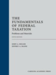 The Fundamentals of Federal Taxation: Problems and Materials, 5th Edition by John A. Miller