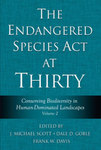 The Endangered Species Act at Thirty: Vol. 2 by Dale Goble