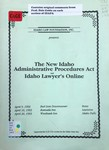 New Idaho Administrative Procedures Act and Idaho Lawyer's Online