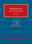 Wildlife Law: Cases and Materials, Third Edition